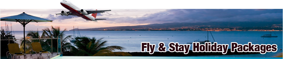 Fly & Stay Holiday Packages