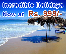 Holidays upto Rs.999/-